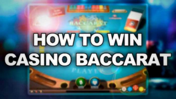 How to win baccarat for sure